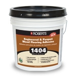 Roberts 1404 Primary Engineered and Parquet Wood Flooring Adhesive