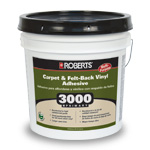 3000 Primary Carpet and Felt Back Vinyl Adhesive by Roberts