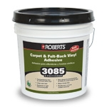 Roberts 3085 Preferred Carpet and Felt Back Vinyl Adhesive